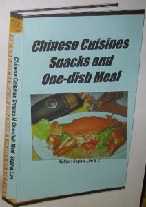 Chinese Cuisines Snacks and One-dish Meal Recipes